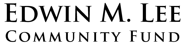 Edwin M. Lee Community Fund